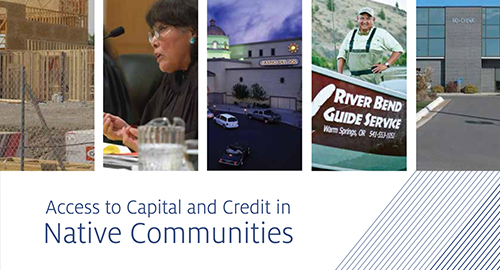 News_Images_thumb_Access_to_Capital_and_Credit_in_Native_Communities_Report.jpeg
